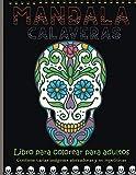 mandala calaveras libro para colorear para adultos: Libro para colorear para adultos.| mandala Cráneos de monstruos, momias, zombis, brujas... |Un verdadero regalo de Halloween.